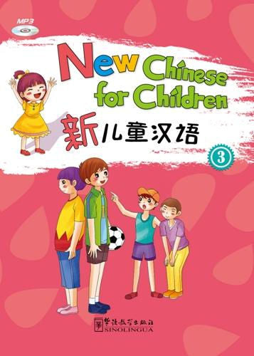 New Chinese for Children 3