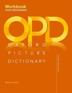 The Oxford Picture Dictionary Third Edition High Beginning Workbook