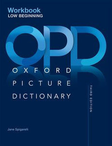 The Oxford Picture Dictionary Low Beginning Workbook