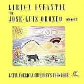 José Luis Orozco Vol. 3 CD