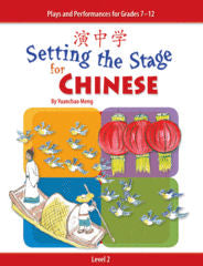 Setting the Stage for Chinese - Level 2