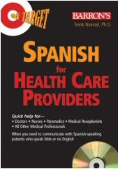 Spanish for Health Care Providers - Book and Audio CD