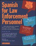 Spanish for Law Enforcement Personnel Book