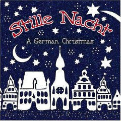 Stille Nacht - A German Christmas CD