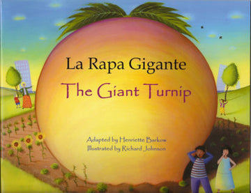 The Giant Turnip - La Rapa Gigante