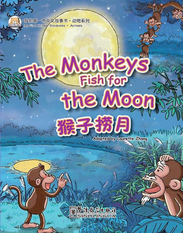 2) The Monkeys Fish for the Moon