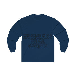 Unisex Long Sleeve Tee MUSIC HEALS