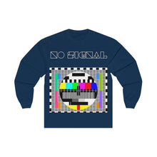 Load image into Gallery viewer, Unisex Long Sleeve Tee NO SIGNAL
