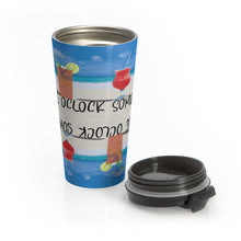 Load image into Gallery viewer, Stainless Steel Travel Mug FIVE OCLOCK