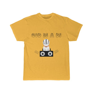 Unisex Short Sleeve god is a dj
