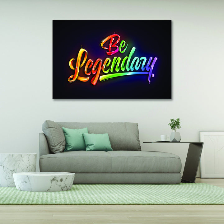 Be Legendary - Kidspiration Art