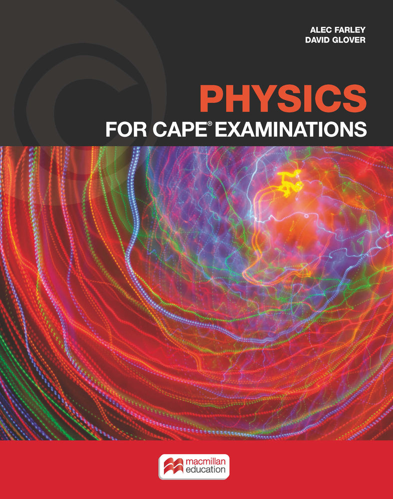 Physics for CAPE® Examinations Student's Book