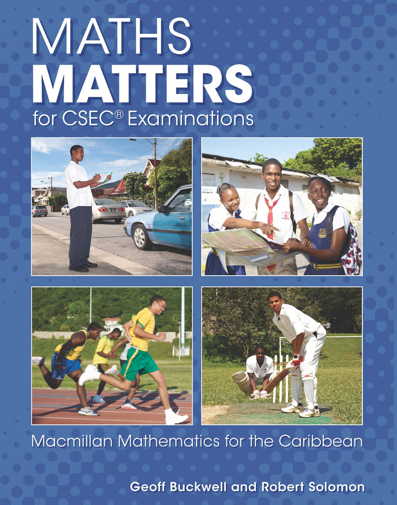 Maths Matters for CSEC® Examinations Student's Book