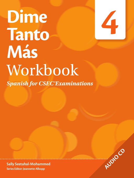 Dime Tanto Más Spanish for CSEC® Examinations Workbook 4 with Audio CD