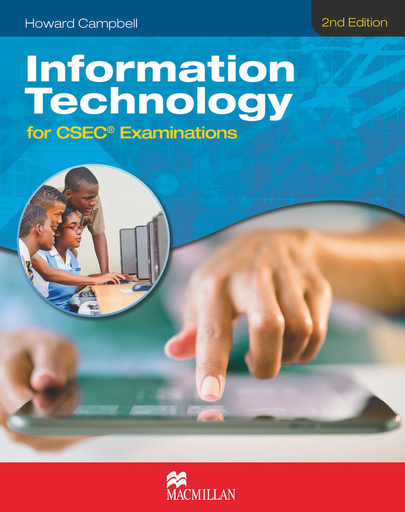 Information Technology for CSEC® Examinations 2nd Edition Student's Book