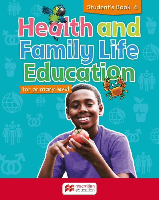 Health and Family Life Education for primary level Student's Book 6