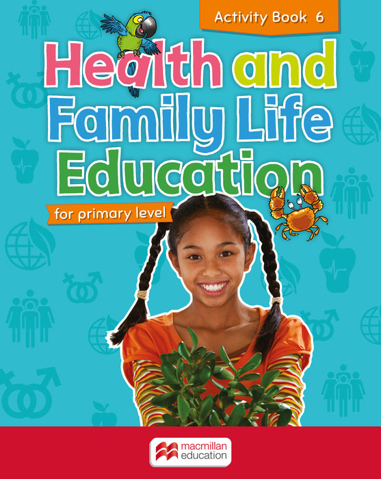 Health and Family Life Education Activity Book 6