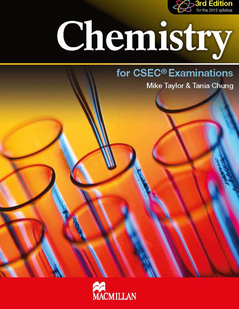 Chemistry for CSEC® Examinations 3rd Edition Student's Book