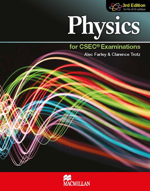 Physics for CSEC® Examinations 3rd Edition Student's Book