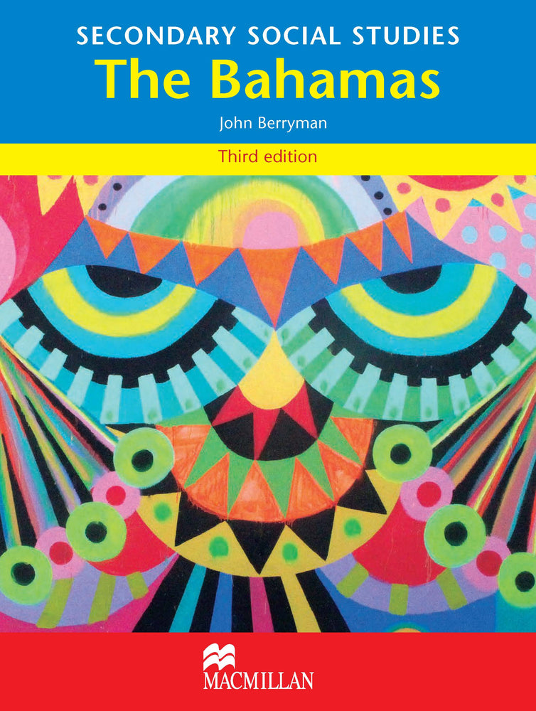 The Bahamas Secondary Social Studies 3rd Edition Student's Book