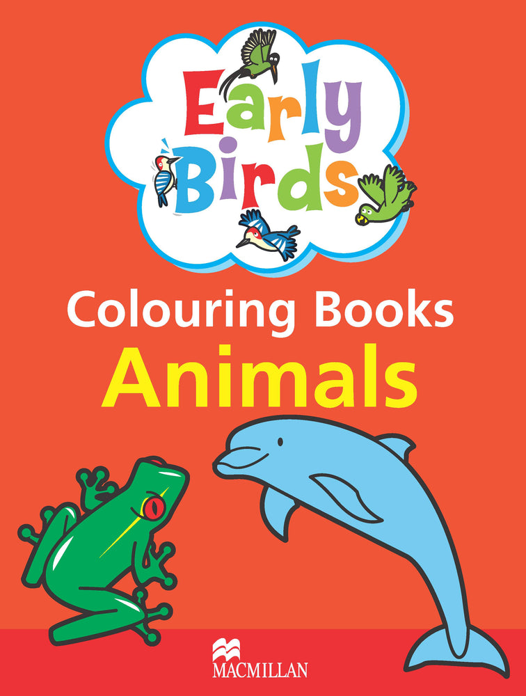 Early Birds Animals Colouring Book