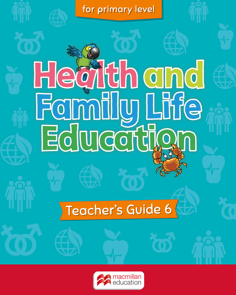 Health and Family Life Education Primary Level 6 Teacher's Guide