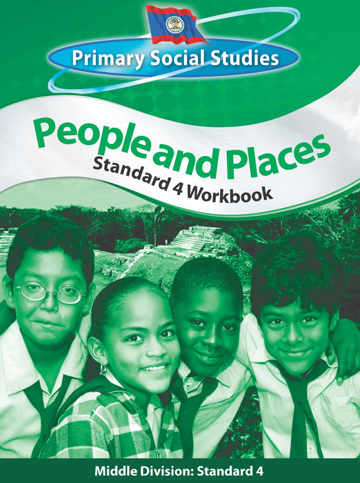 Belize Primary Social Studies Standard 4 Workbook: People and Places