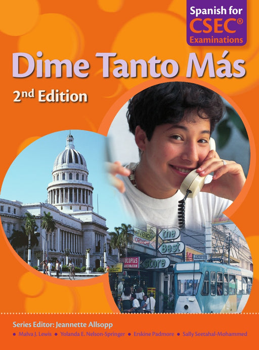 Dime Tanto Más Spanish for CSEC® Examinations 2nd Edition Student's Book with Audio CD