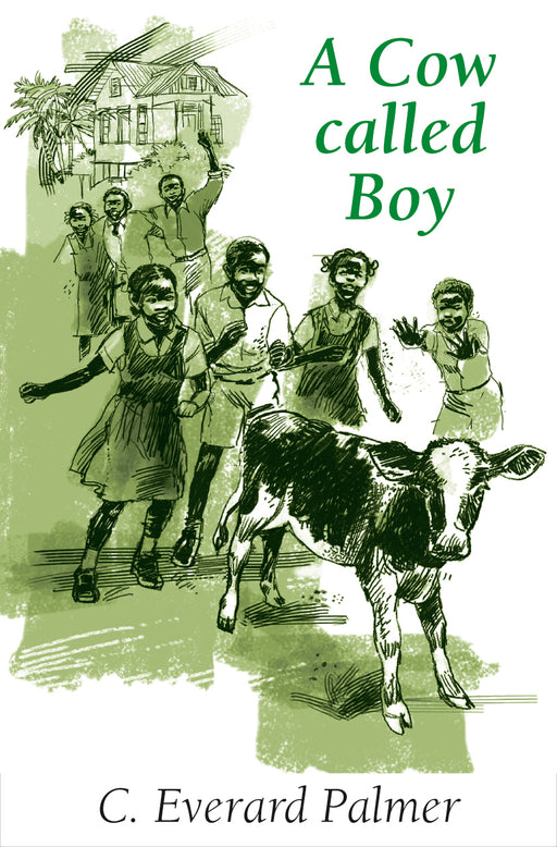 A Cow Called Boy: 2nd Edition