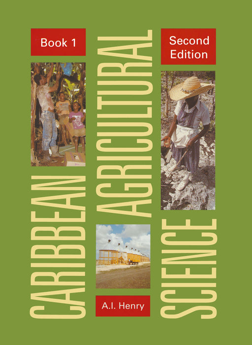 Caribbean Agricultural Science 2nd Edition Student's Book 1: Principles
