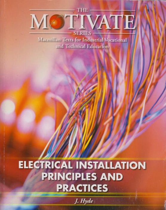 Electrical Installation: Principles and Practices