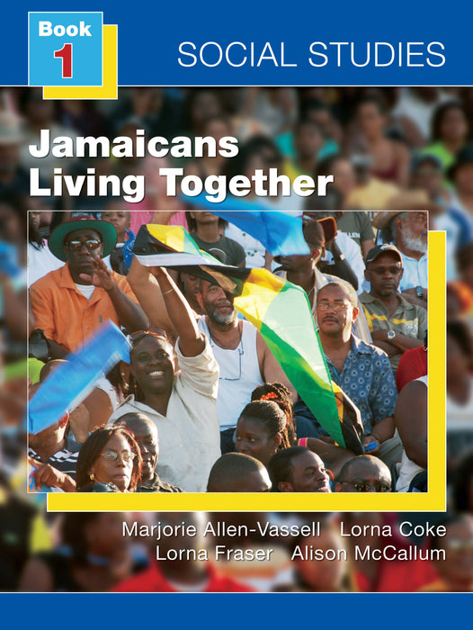 Social Studies for Jamaica Book 1: Living Together