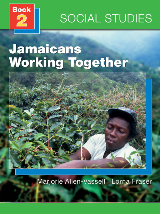 Social Studies for Jamaica Book 2: Working Together