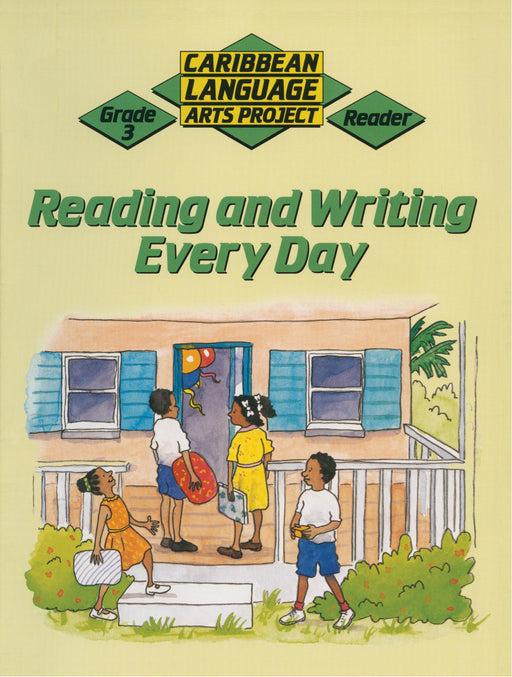 Caribbean Primary Language Arts Project: Grade 3 Reader