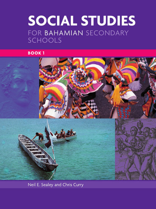 Social Studies for Bahamian Secondary Schools Book 1