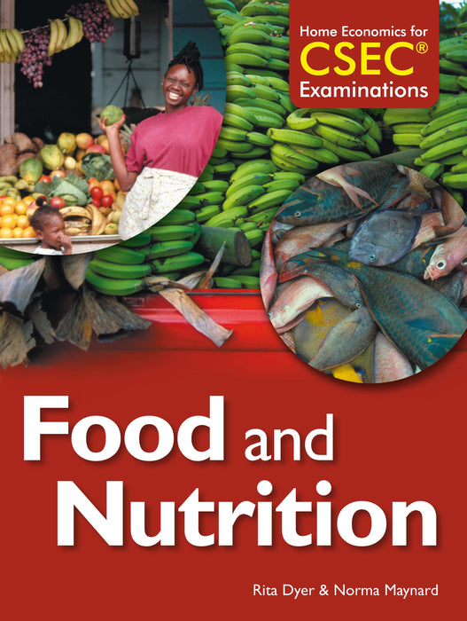 Home Economics for CSEC® Examinations Student's Book: Food & Nutrition