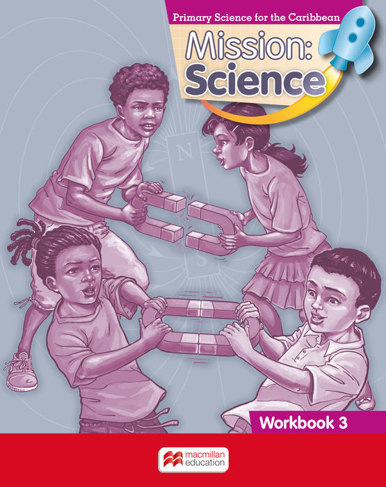 Mission: Science Workbook 3