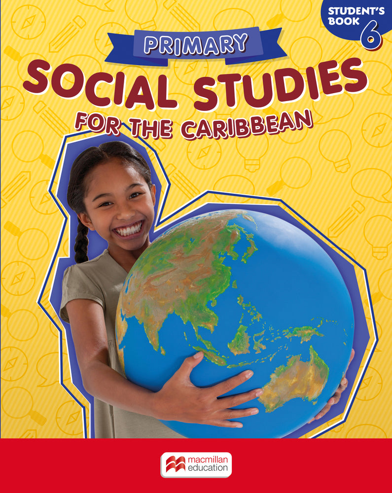 Primary Social Studies for the Caribbean Student's Book 6