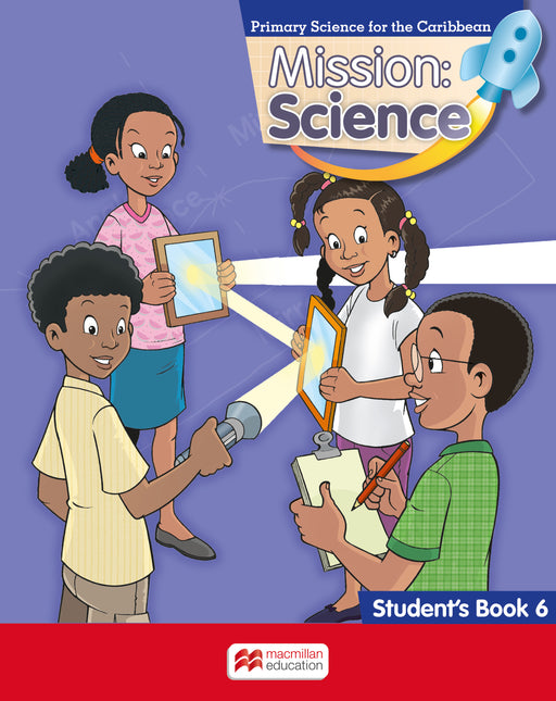Mission: Science for Jamaica Grade 6 Student's Book