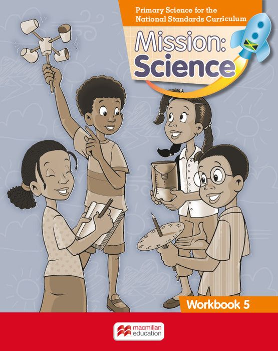 Mission: Science for Jamaica Grade 5 Workbook