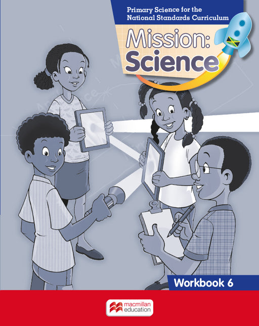 Mission: Science for Jamaica Grade 6 Workbook