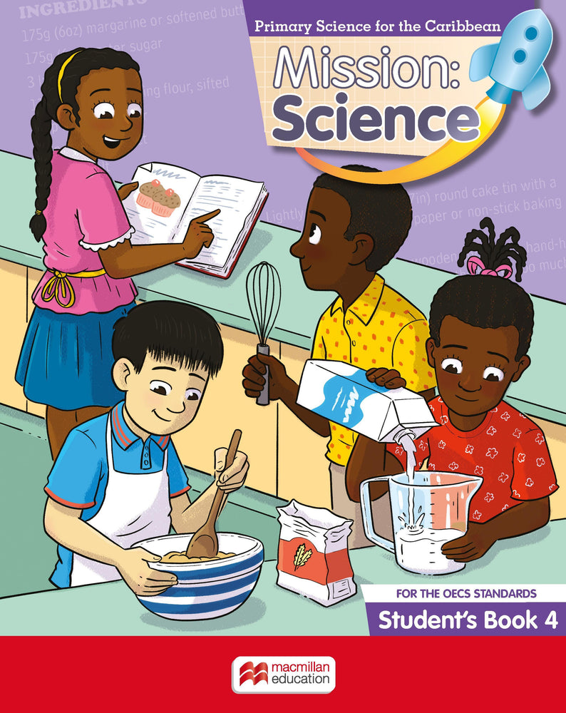 Mission: Science for the OECS Standards Student's Book 4