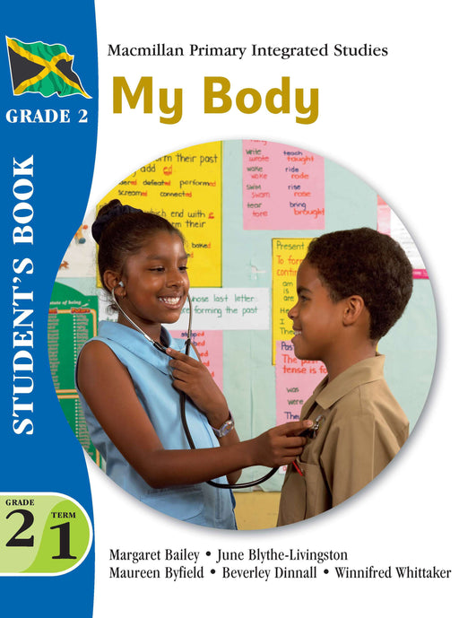 Jamaica Primary Integrated Curriculum Grade 2/Term 1 Student's Book My Body