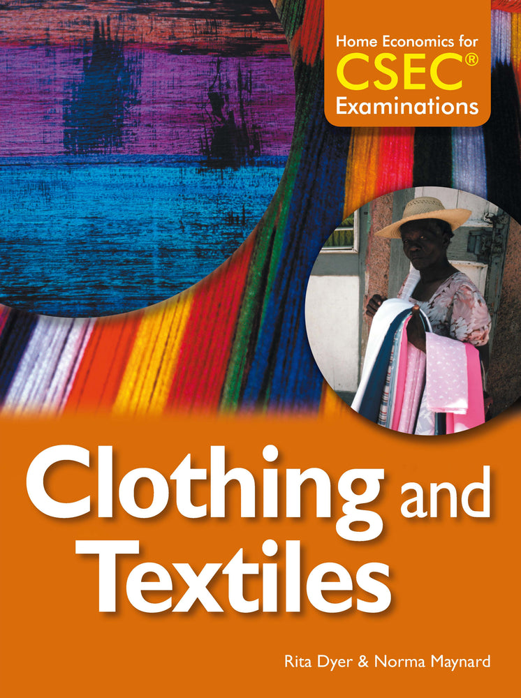 Home Economics for CSEC® Examinations Student's Book: Clothing and Textiles