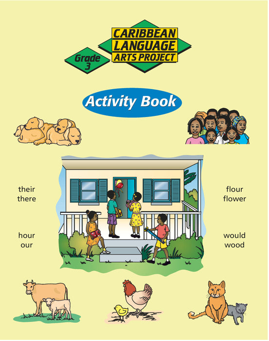 Caribbean Primary Language Arts Project: Grade 3 Activity Book