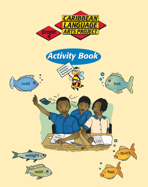 Caribbean Primary Language Arts Project: Grade 4 Activity Book