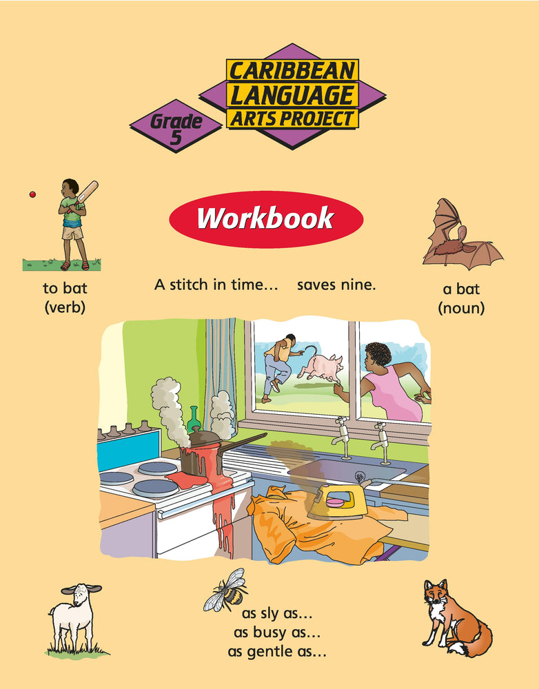 Caribbean Primary Language Arts Project: Grade 5 Workbook