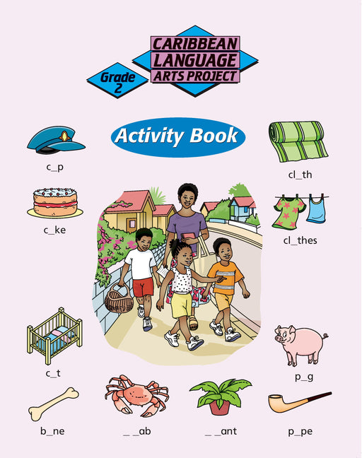 Caribbean Primary Language Arts Project: Grade 2 Activity Book