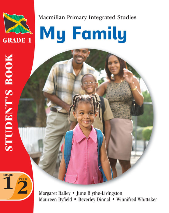 Jamaica Primary Integrated Curriculum Grade 1/Term 2 Student's Book My Family
