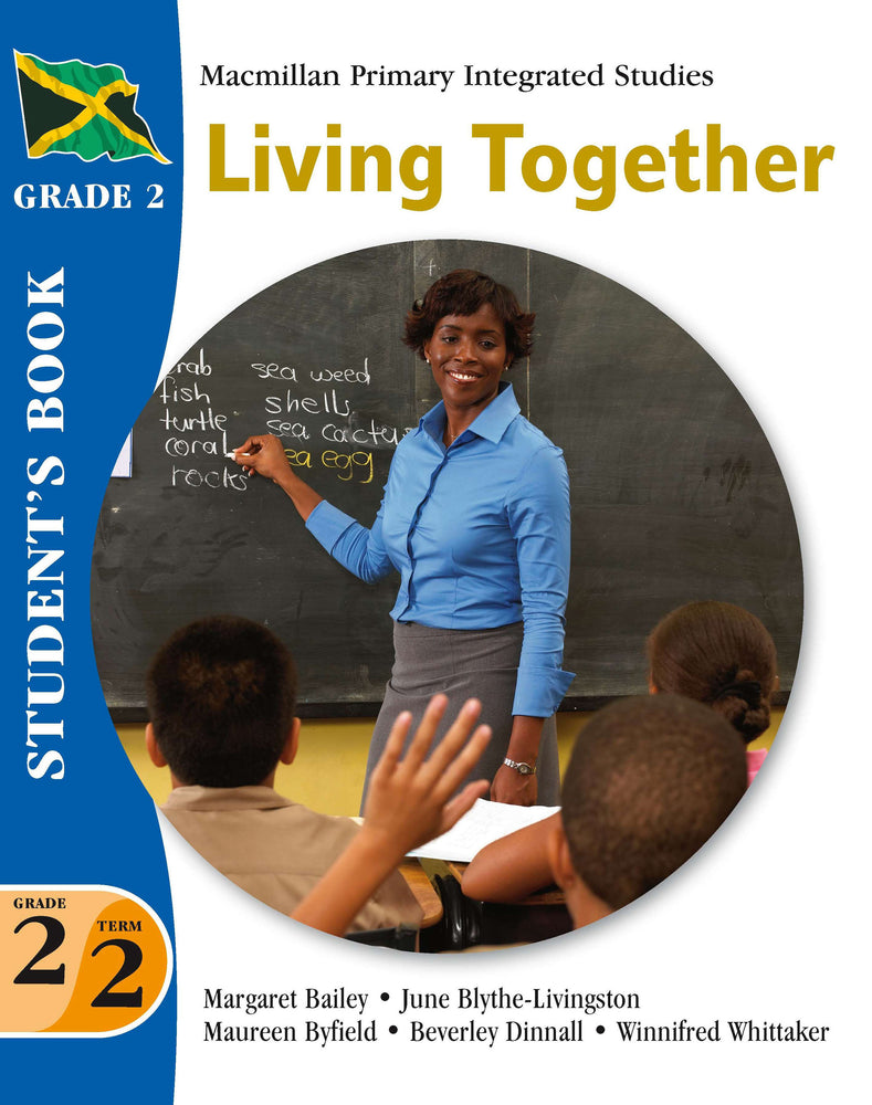 Jamaica Primary Integrated Curriculum Grade 2/Term 2 Student's Book Living Together